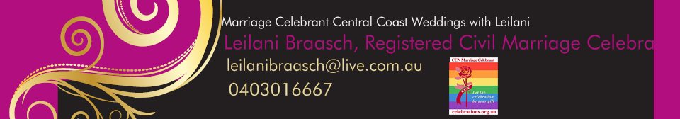 Marriage Celebrant Central Coast Weddings with Leilani -  Leilani Braasch, Registered Civil Marriage Celebrant